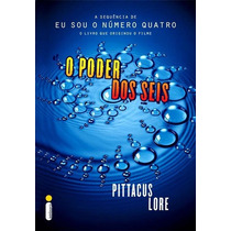 Livro Os Legados - O Poder Dos Seis - Vol 2 - Pittacus Lorde