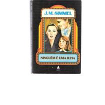 Ninguém É Uma Ilha - J.m. Simmel - 1976 - Ed. Nova Fronteira