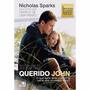 Livro Querido John De Nicholas Sparks - Lacrados- Frete 8,00