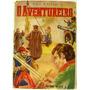 Livro: O Aventureiro - Mika Waltari