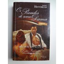 Livro Harlequin Históricos Os Pecados De Uma Dama Ed. 132
