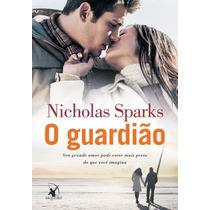O Guardião Livro Romance Nicholas Sparks
