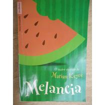 Livro - Melancia - Marian Keyes
