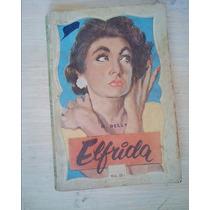 Livro - Elfrida - M. Delly - 1º Volume - Vol. 22