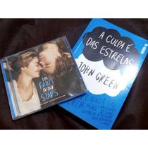 (2 Livro) A Culpa É Das Estrelas - John Green + Cd Do Filme