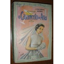 Livro Romance Amor Antigo Anos 50 O Casamento De Ana Raro