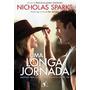 Livro Uma Longa Jornada - Nicholas Sparks - Lacrado
