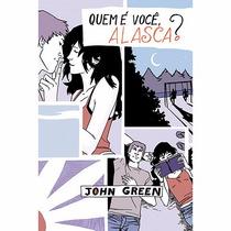 Livro - Quem É Você Alasca (john Green) 3 #