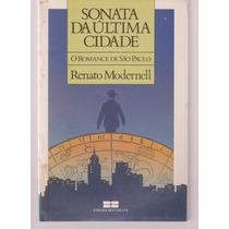 Sonata Da Ultima Cidade - Renato Modernell