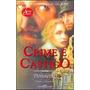 Livro Crime E Castigo De Dostoiévski - Novo