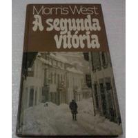 Morris West A Segunda Vitoria Circulo Do Livro