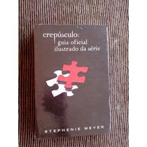 Livro Crepúsculo - Guia Oficial Ilustrado Da Série