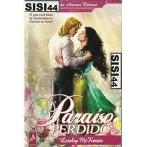 Paraíso Perdido Loreley Mckenzie Coleção Amores Eternos Nº 7