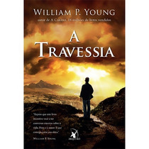 Livro - A Travessia - William P. Young