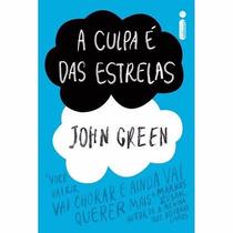 A Culpa É Das Estrelas - John Green Livro Fisico
