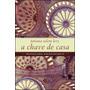 Livro A Chave De Casa De Tatiana Salem Levy - Novo