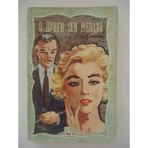 O Homem Sem Pidade - Concordia Merrel - Biblioteca Das Moças