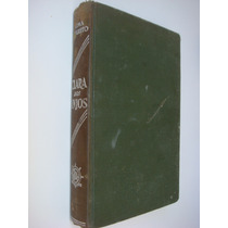Clara Dos Anjos - Lima Barreto - Livro De 1948!!! Capa Dura