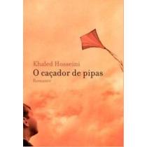 O Caçador De Pipas + A Cidade Do Sol - Khaled Hosseini