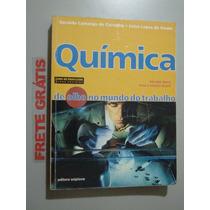 Livro Química De Olho No Mundo Do Trabalho Vol. Único