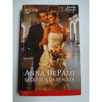 Livro Harlequin Desejo Secredos Da Realeza Ed. 174