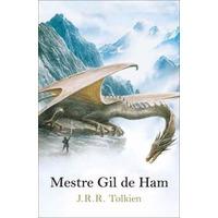 Livro - Mestre Gil De Ham - Tolkien - 2ª Edição - Lacrado