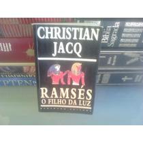 Livro - Ramsés O Filho Da Luz - Vol 1 Christian Jacq