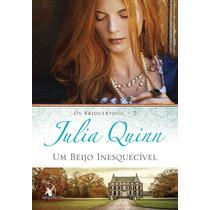 Livro Um Beijo Inesquecível - Os Bridgertons 7 - Julia Quinn