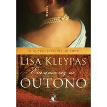 Livro Era Uma Vez No Outono - Lisa Kleypas - Português