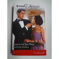 Livro Harlequin Desejo Amante Por Seis Meses Ed. 165
