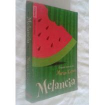 Melancia - Edição De Bolso - Marian Keyes