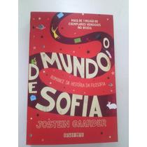 Livro O Mundo De Sofia Jostein Gaarder Romance Filosofia