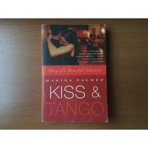 Livro: Kiss & Tango - Marina Palmer (em Inglês)