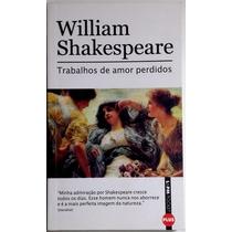 William Shakespeare - Trabalhos De Amor Perdidos