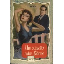 Livro Romance Amor Antigo Anos 50 Um Coração Entre Flores
