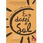 Livro Eu Te Darei O Sol - Jandy Nelson - Português - Lacrado
