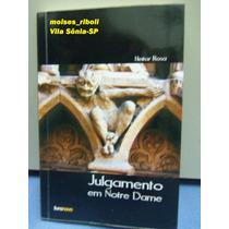 Livro Julgamento Em Notre Dame Heitor Rosa *