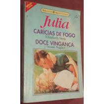 Livro Com Julia - Carícias De Fogo E Doce Vingança
