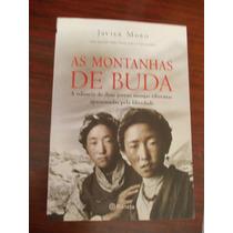 As Montanhas De Buda. A Odisseia De Duas Jovens Monjas Tibet
