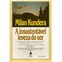 A Insustentável Leveza Do Ser Milan Kundera Frete Gratis
