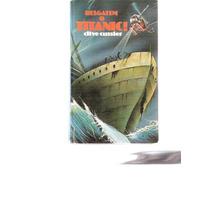 Resgatem O Titanic - Clive Cussler - 1981 - Circulo Do Livro