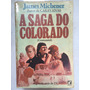 1510 Livro James Michener: A Saga Do Colorado (centennial)