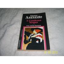 Livro A Condessa Vesper Aluisio Azevedo R.524