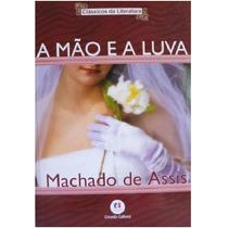 Livro - A Mão E A Luva - Machado De Assis - Livro Novo!