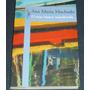 O Mar Nunca Transborda Ana Maria Machado Livro Novo