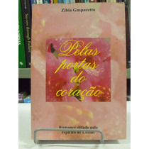Livro - Belas Portas Do Coração - Zibia Gasparetto