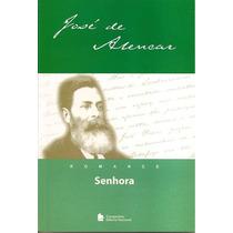 Livro: Senhora De José De Alencar