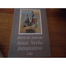 Mário De Andrade-amar, Verbo Intransitivo