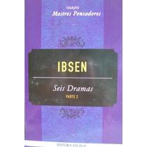 Livro - Henrik Ibsen - Seis Dramas - Parte 2 (livro Novo)