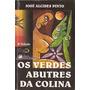 Livro - Os Verdes Abutres Da Colina.